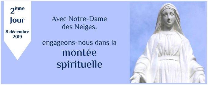 2e jour : Avec Notre-Dame des Neiges, engageons-nous dans la montée spirituelle