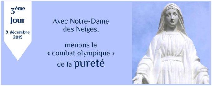 3e jour : Avec Notre-Dame des Neiges, menons le combat olympique de la pureté