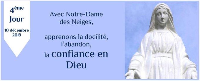 4e jour : Avec Notre-Dame des Neiges, apprenons la confiance en Dieu