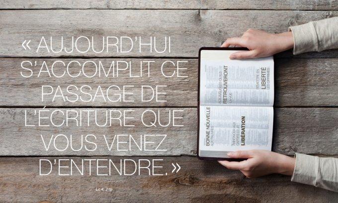 Aujourd'hui s'accomplit ce passage de l'Écriture que vous venez d'entendre