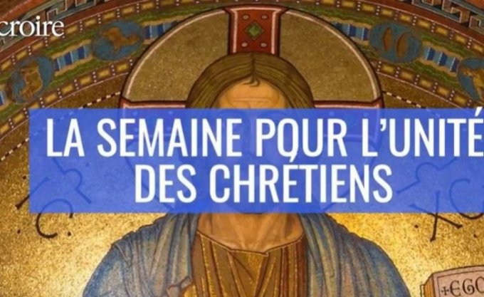 Janvier 2020 - Semaine de l'unité des chrétiens