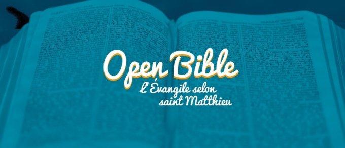 5ème semaine d'Open Bible