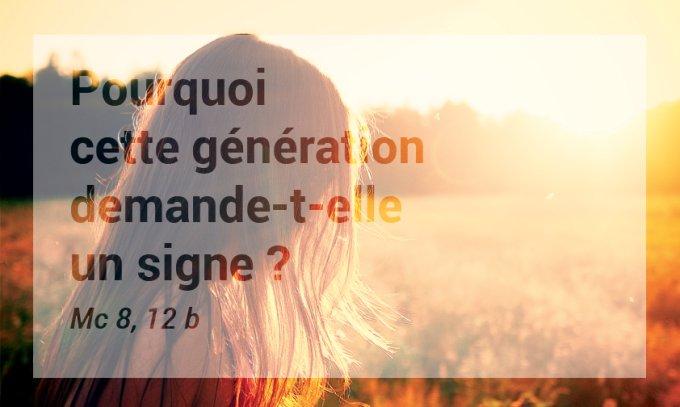 Pourquoi cette génération cherche-t-elle un signe