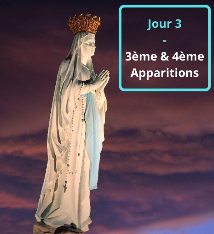 Jour 3 - 3ème & 4ème Apparitions