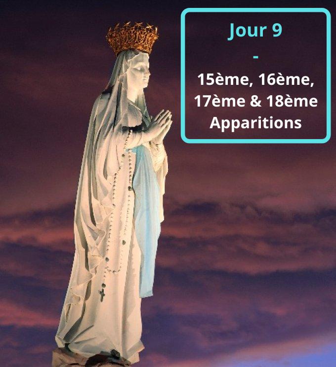 Jour 9 - 15ème, 16ème, 17ème & 18ème Apparitions