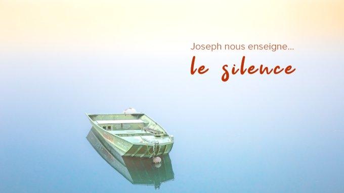 J1 - Joseph nous enseigne le silence (1/2)