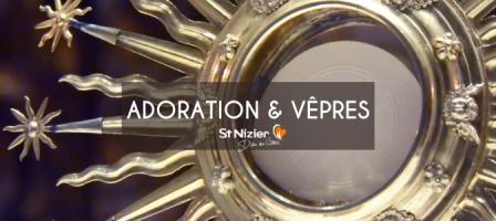 18H30 en DIRECT - Adoration et Vêpres avec Saint-Nizier
