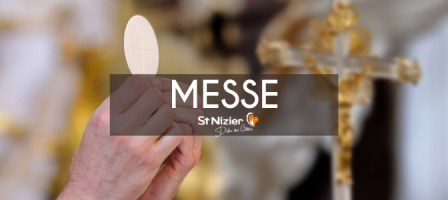 9H en DIRECT - Messe avec les prêtres de Saint-Nizier