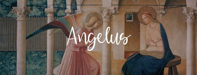 25th March: The Angelus