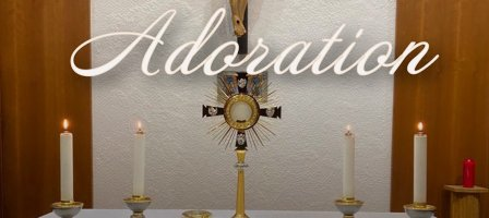 Adoration eucharistique en direct de 21h à 21h30