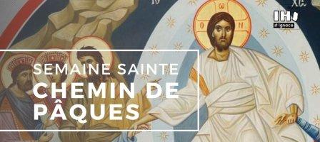 Exercices Spirituels pour une Semaine Sainte en confinement