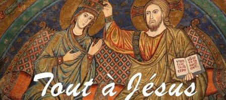 Tout à Jésus (par Marie) - Consécration sur 30 jours