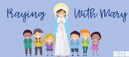 Praying With Mary: For Kids
