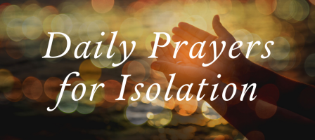 Daily Prayers For Isolation