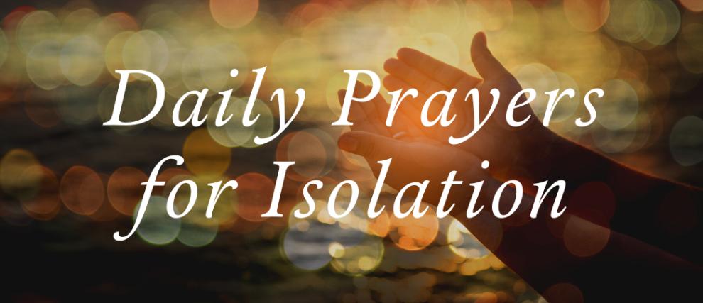 Daily Prayers During the Coronavirus Pandemic