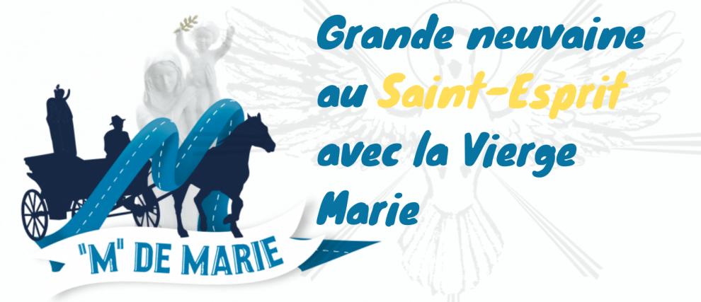 Grande neuvaine au Saint-Esprit avec la Vierge Marie -MdeMarie