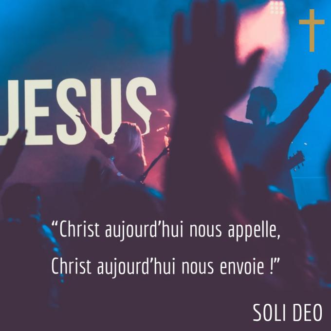 """""""Christ aujourd'hui nous appelle, Christ aujourd'hui nous envoie!"""""""