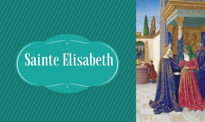 Jour 7 : La grâce de la fécondité - Sainte Elisabeth