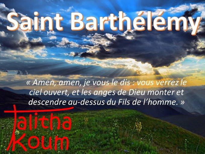 A l'exemple de l'apôtre Saint Barthélémy !