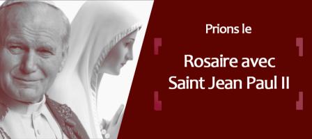129128-prions-le-rosaire-avec-saint-jean-paul-ii!448x200