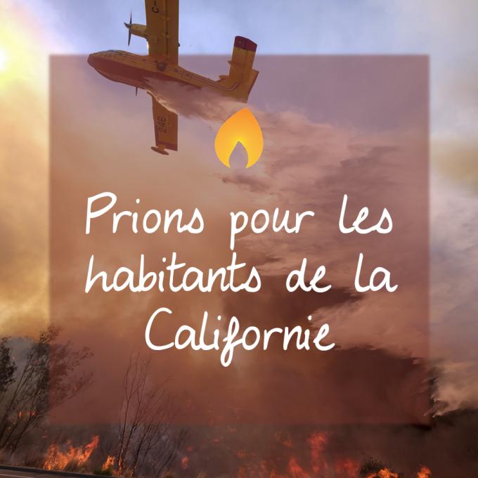Prions pour les habitants de Californie !