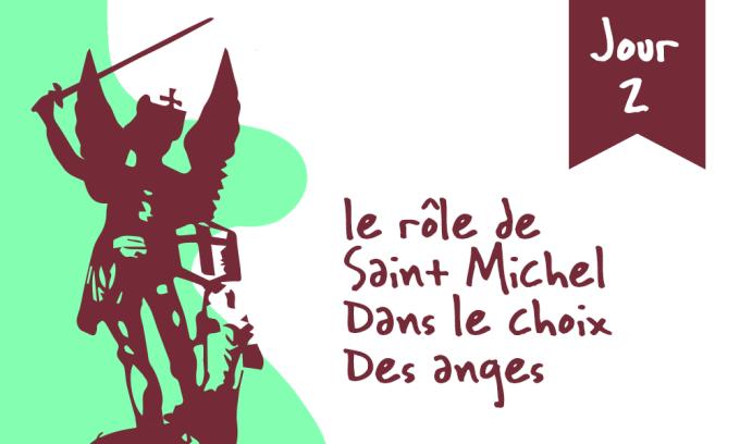 Jour 2 - Le rôle de saint Michel dans le choix des anges