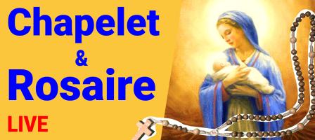 19H30 en DIRECT - Chapelet avec Notre Dame Mère de la Lumière
