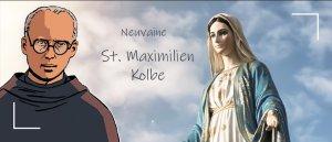 NEUVAINE à Saint Maximilien Kolbe du 6 au 14 Août 2018
