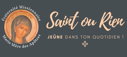 SAINT ou RIEN : jeûne dans ton quotidien !