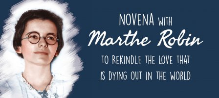 Pray 9 days with Marthe Robin