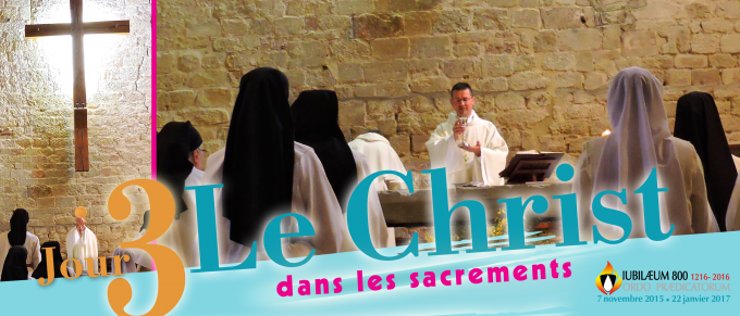 TROISIEME JOUR : LE CHRIST DANS LES SACREMENTS