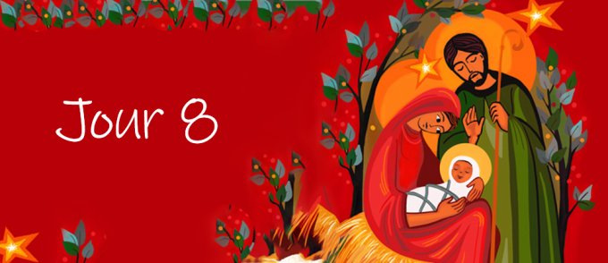 J 8 - 23 décembre - Amour de Dieu manifesté aux hommes par la Naissance de Jésus