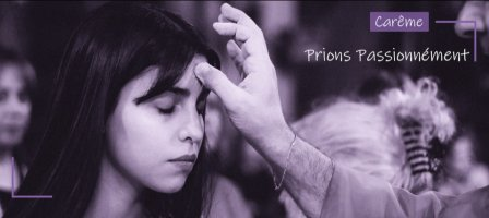 Prions Passionnément pour le carême