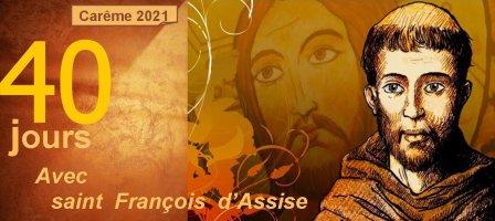 Vivre le Carême avec saint François d'Assise