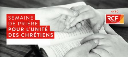 🕊 Semaine de prière pour l'unité, avec RCF