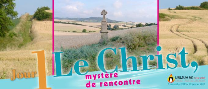 PREMIER JOUR : LE CHRIST, MYSTERE DE RENCONTRE