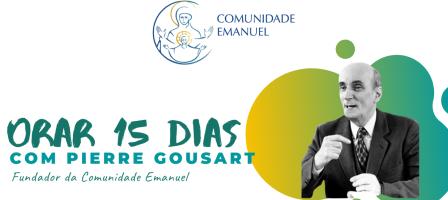 15 dias de oração com Pierre Gousart