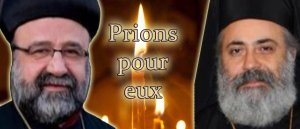 Prions pour les 2 évêques enlevés en Syrie.