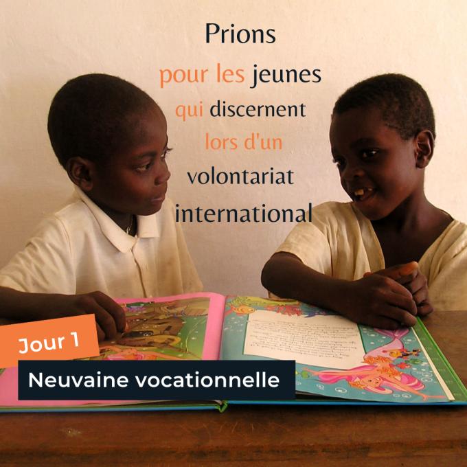 Jour 1 - Prions pour ceux qui discernent lors d'un volontariat international