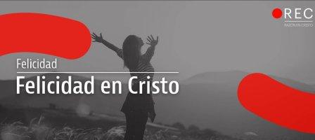 Felicidad en Cristo