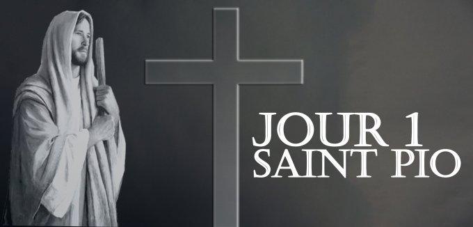 Jour 1 - Prière à saint Pio