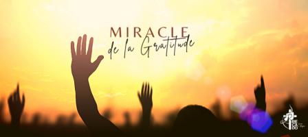 Miracle de la Gratitude