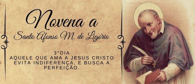 3°Dia: Aquele que ama a Jesus Cristo evita indiferença, e busca a perfeição.