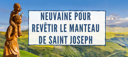 Neuvaine pour revêtir le manteau de Saint Joseph