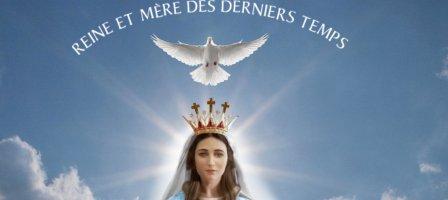Je vous salue Marie, Reine et Mère des derniers temps