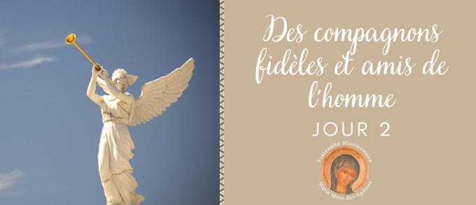 Jour 2 - Les anges gardiens : des compagnons fidèles et amis de l'homme