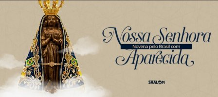 Novena pelo Brasil com Nossa Senhora Aparecida