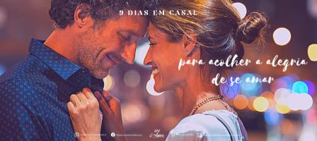 9 dias em casal para acolher a alegria de se amar
