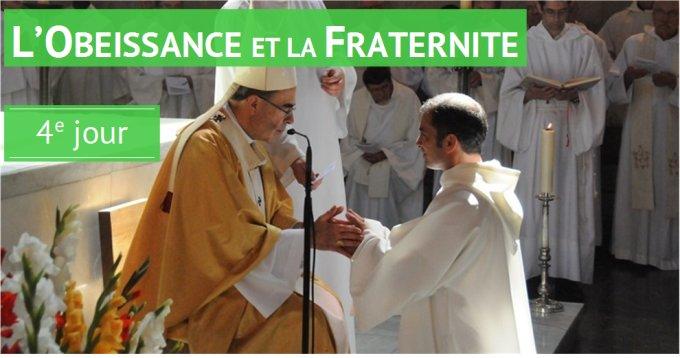 L'obéissance et la fraternité