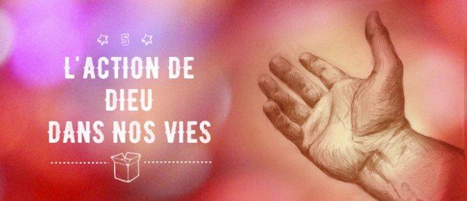 5 décembre : l'action de Dieu dans notre vie